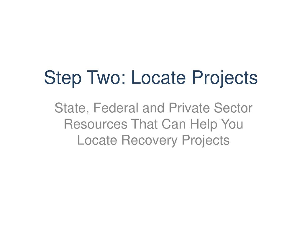 Step Two: Locate Projects