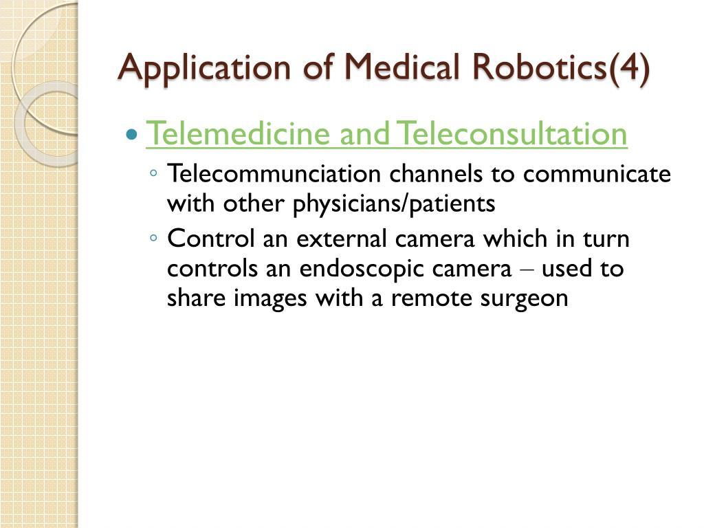 Application of Medical Robotics(4)