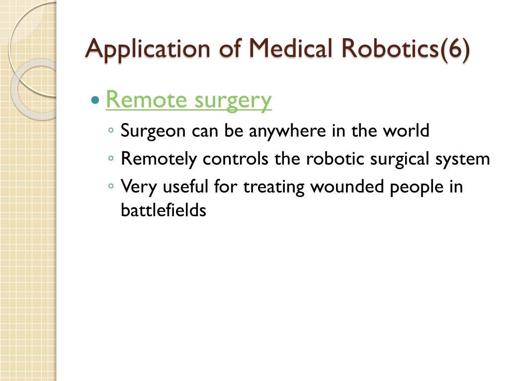 Application of Medical Robotics(6)