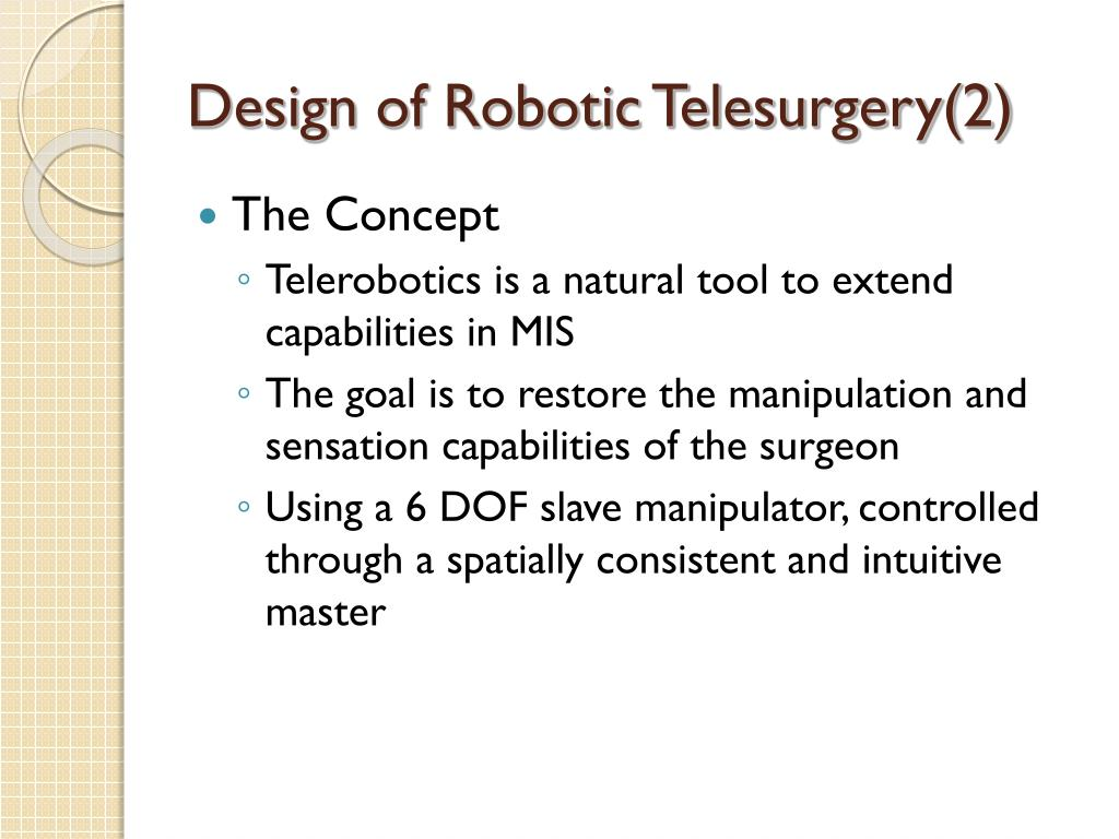 Design of Robotic Telesurgery(2)
