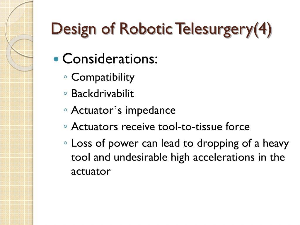 Design of Robotic Telesurgery(4)