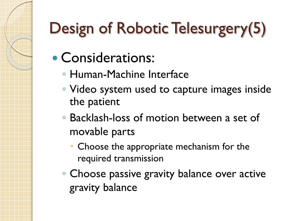 Design of Robotic Telesurgery(5)