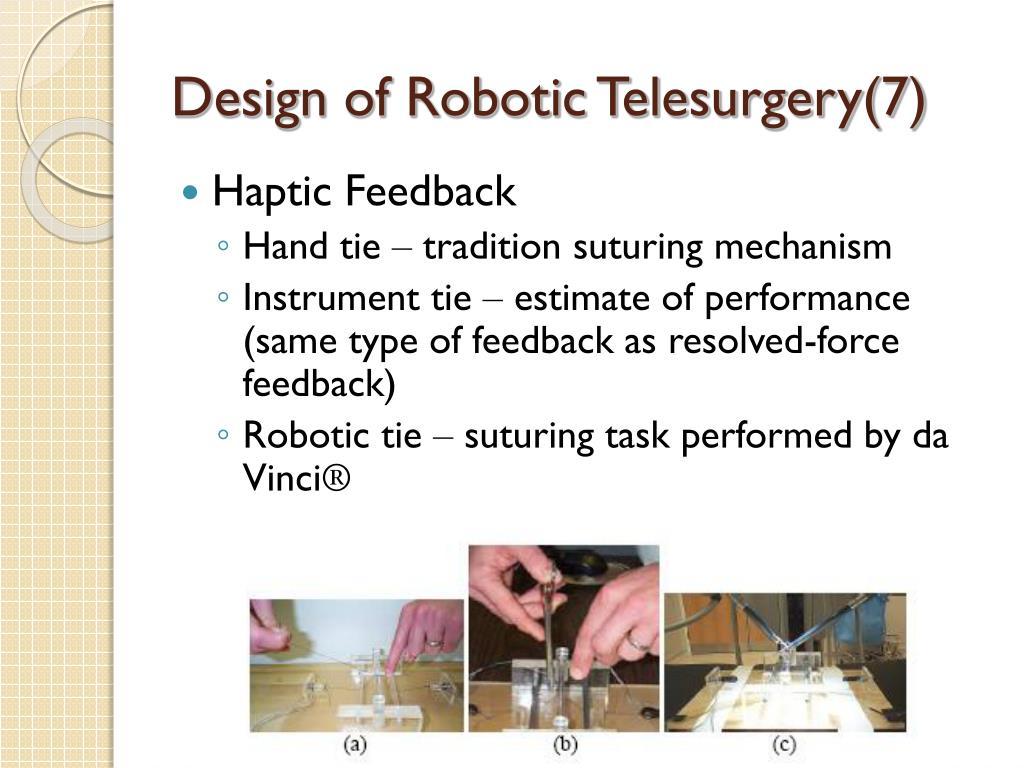 Design of Robotic Telesurgery(7)