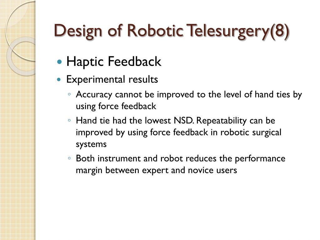 Design of Robotic Telesurgery(8)