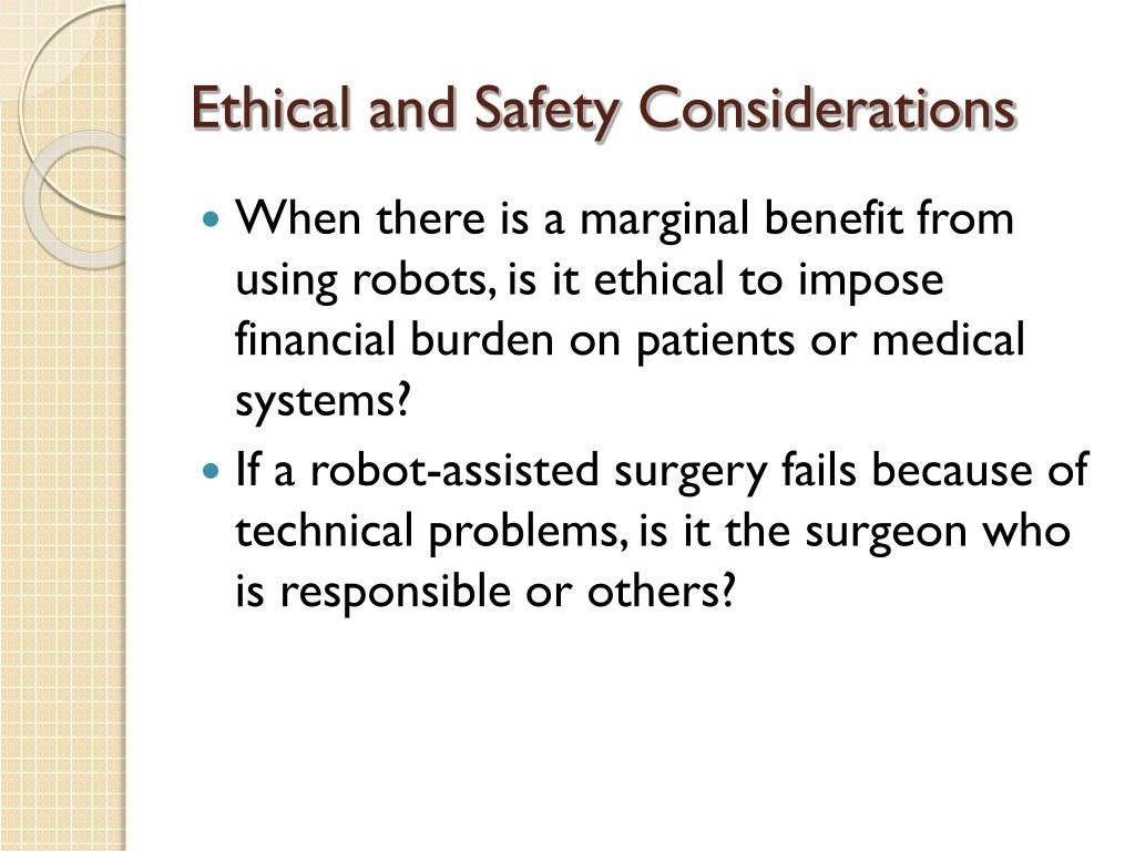 Ethical and Safety Considerations