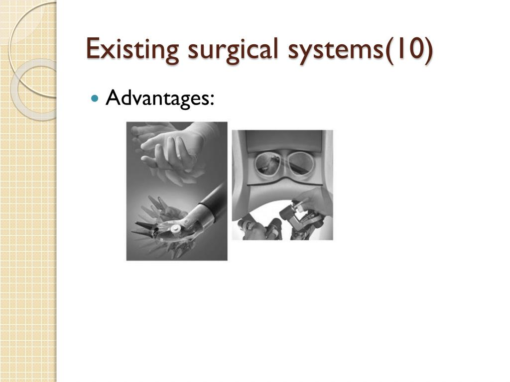 Existing surgical systems(10)