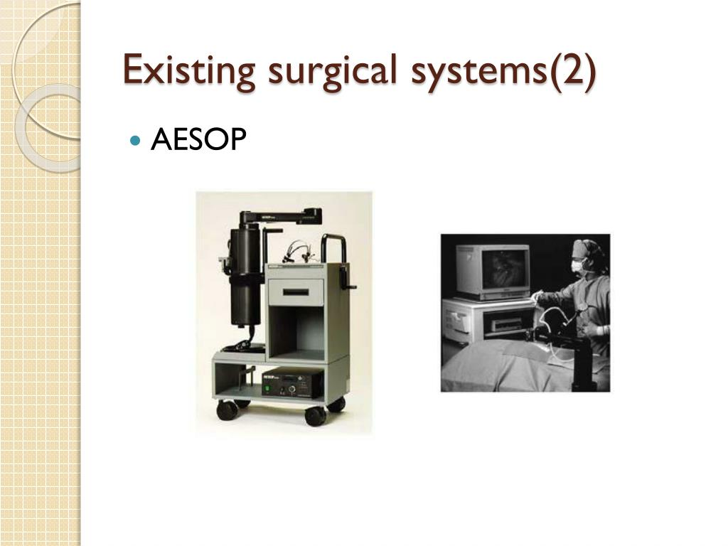 Existing surgical systems(2)