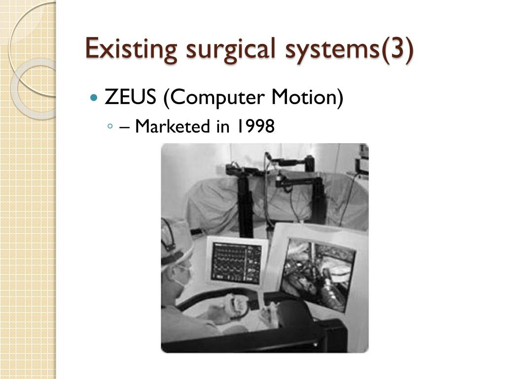 Existing surgical systems(3)