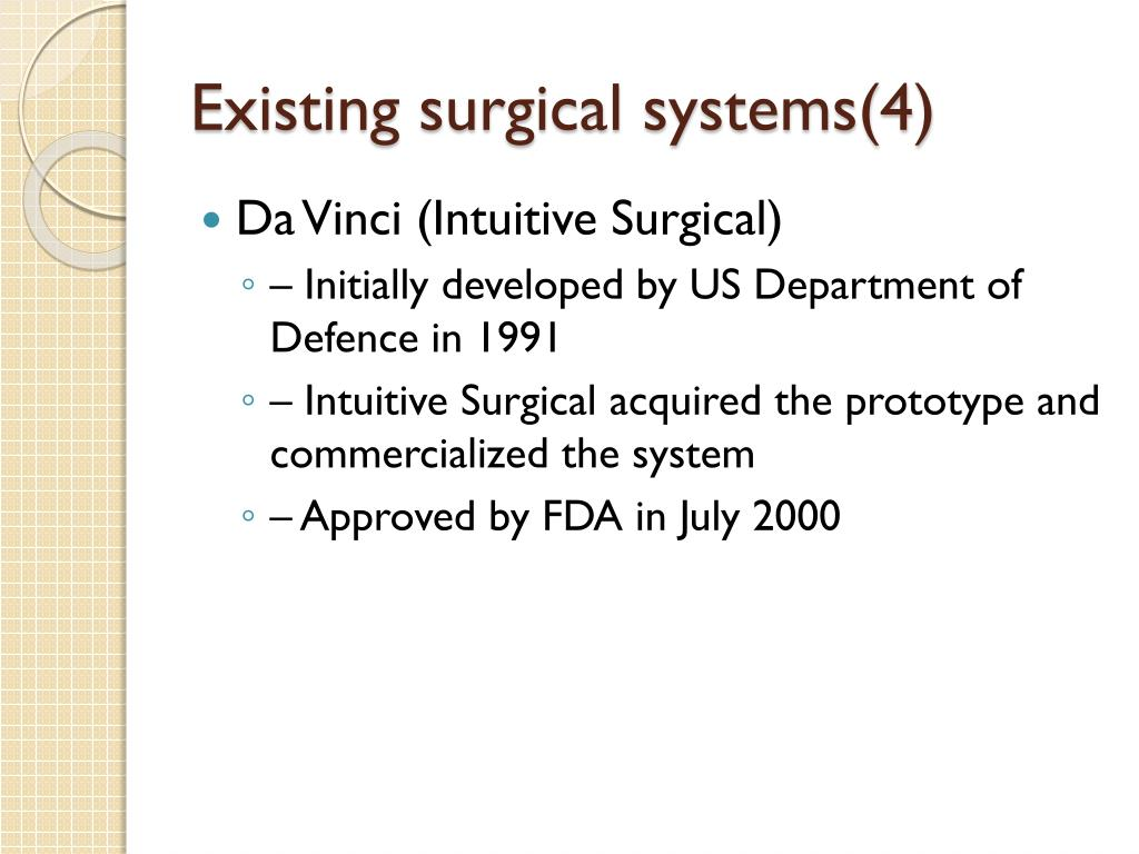 Existing surgical systems(4)