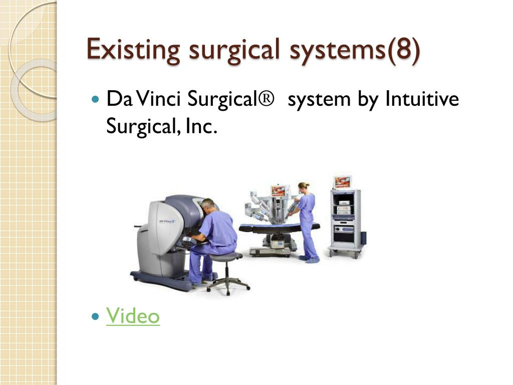 Existing surgical systems(8)