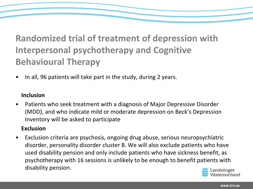 Randomized trial of treatment of depression with Interpersonal psychotherapy and Cognitive Behavioural Therapy