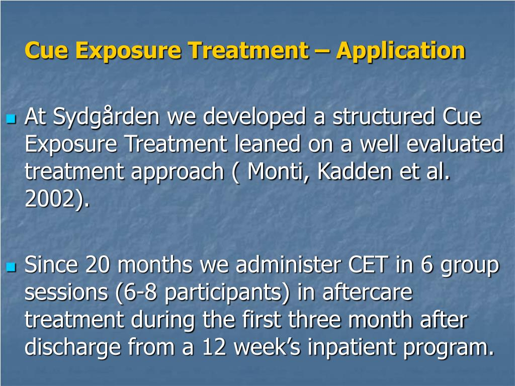Cue Exposure Treatment – Application