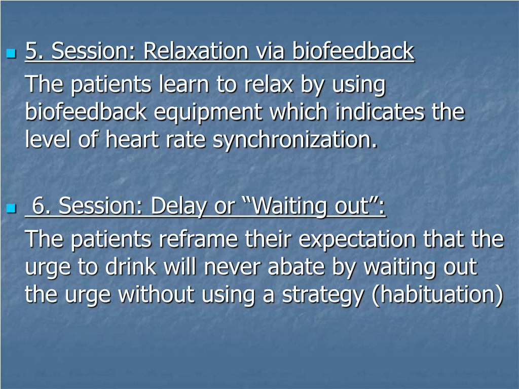 5. Session: Relaxation via biofeedback