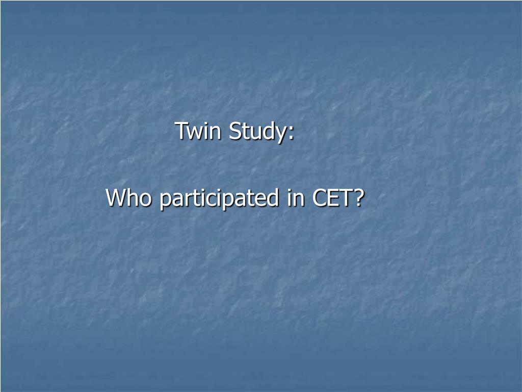 Twin Study: