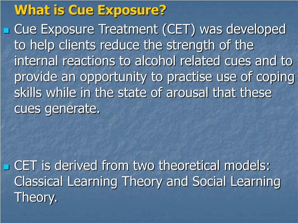 What is Cue Exposure?