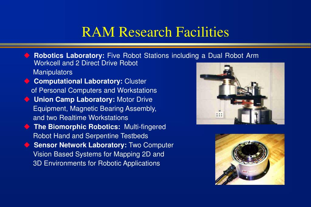 RAM Research Facilities