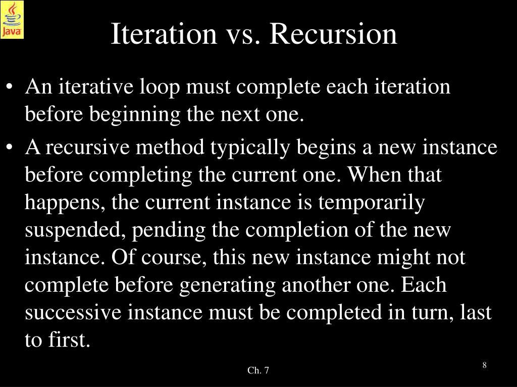 Iteration vs. Recursion