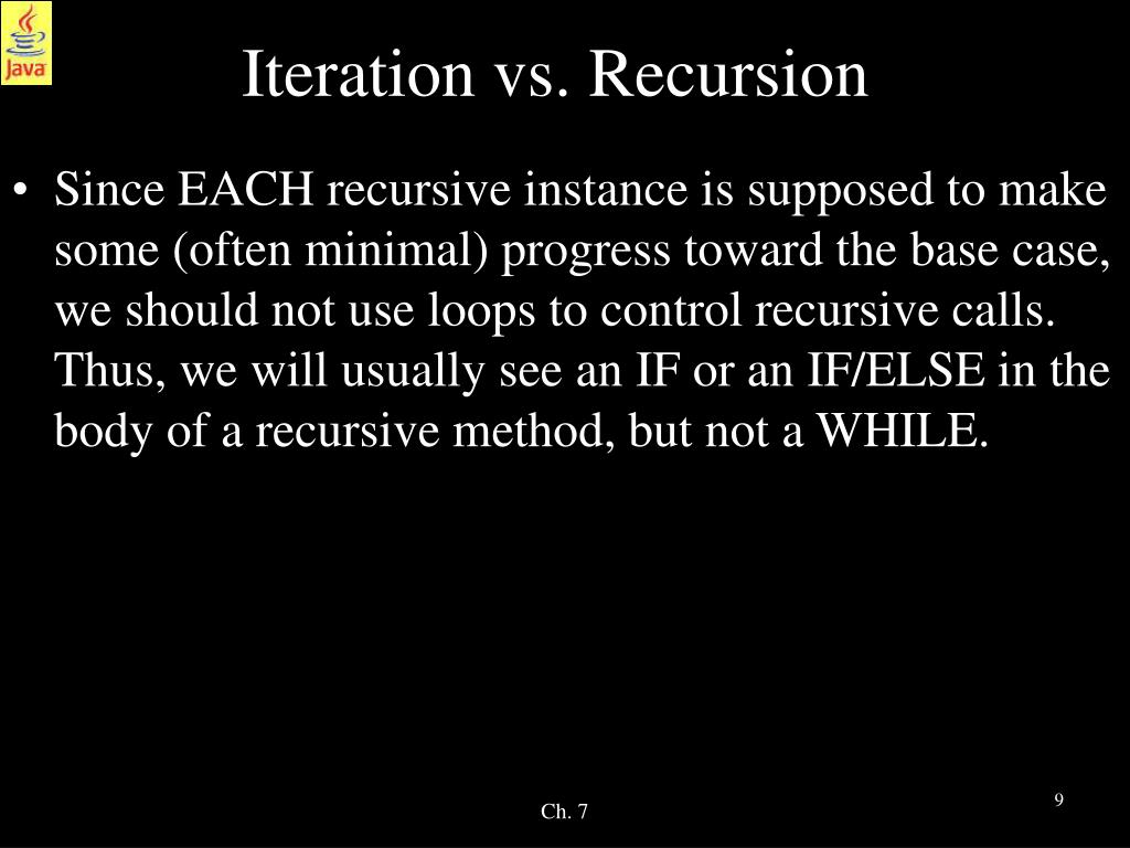 Iteration vs. Recursion