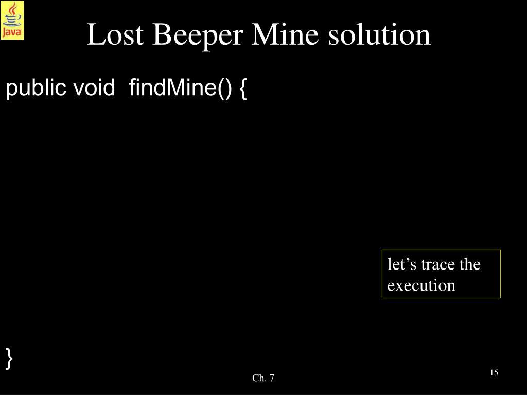 Lost Beeper Mine solution