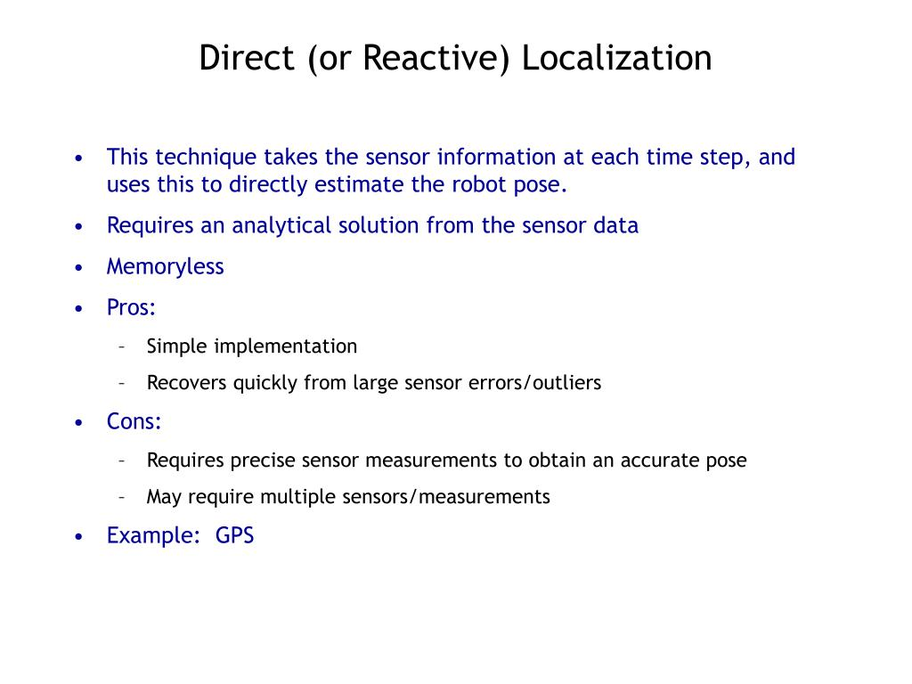 Direct (or Reactive) Localization