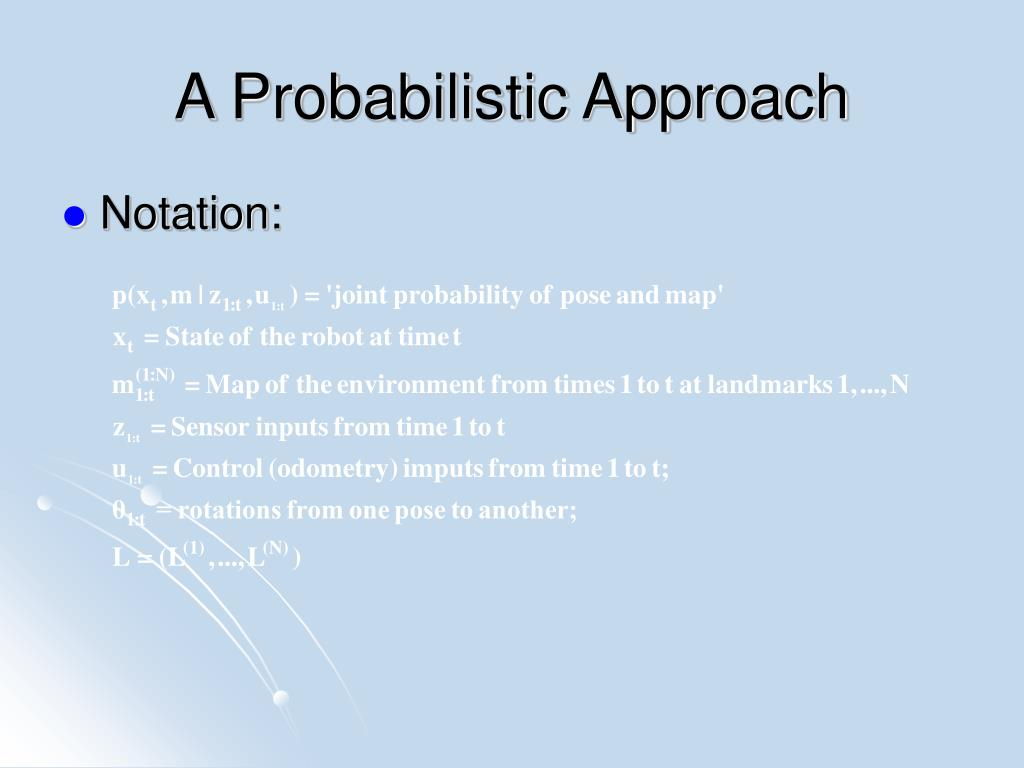 A Probabilistic Approach