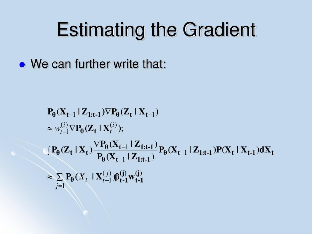 Estimating the Gradient