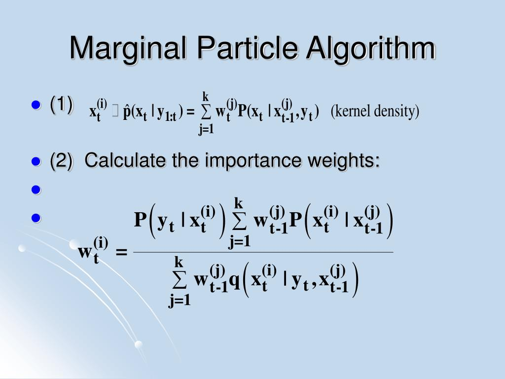 Marginal Particle Algorithm