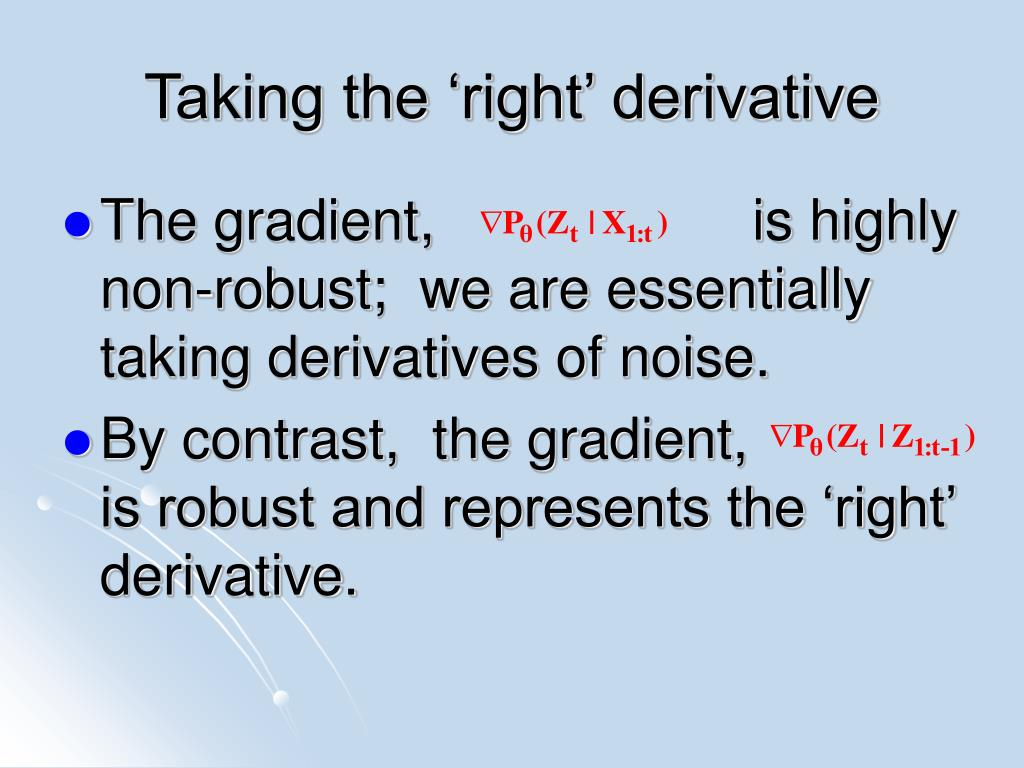 Taking the 'right' derivative