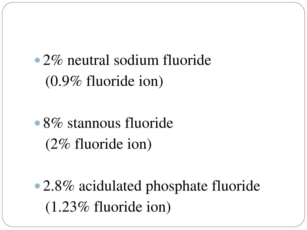 2% neutral sodium fluoride