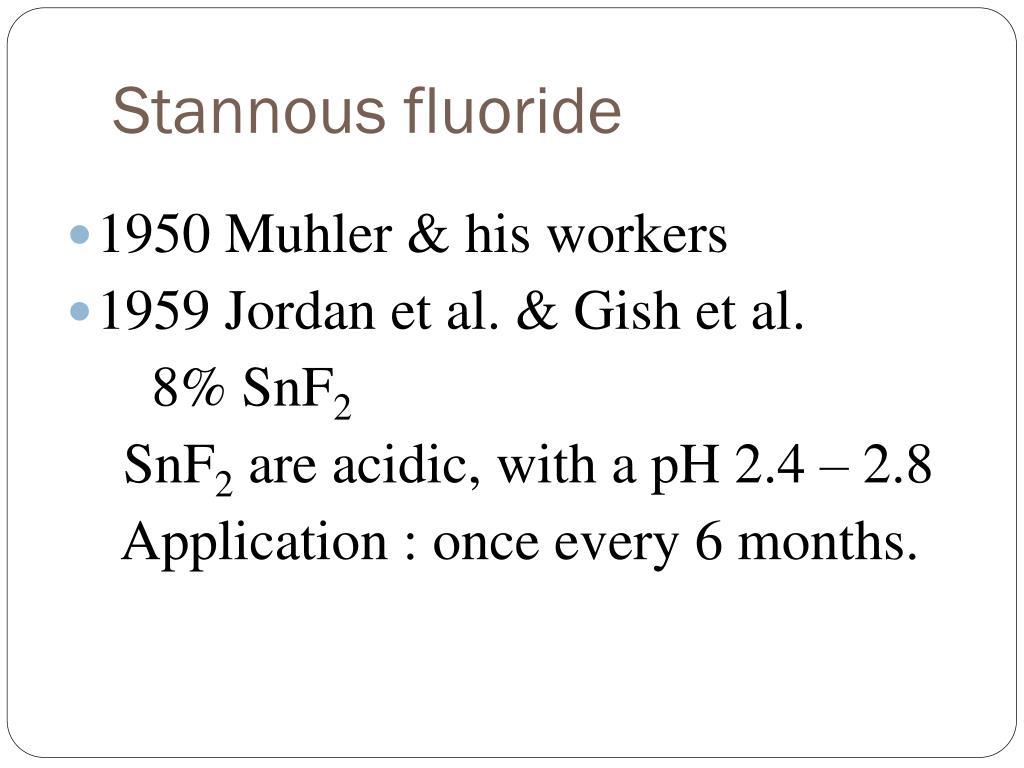 Stannous fluoride