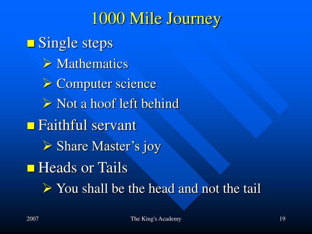 1000 Mile Journey