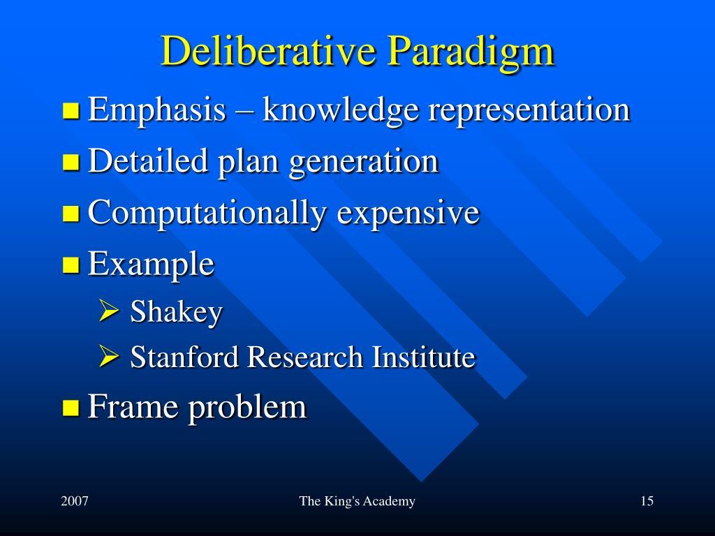 Deliberative Paradigm