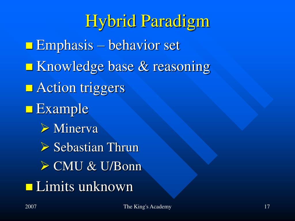 Hybrid Paradigm
