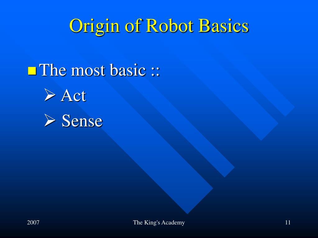 Origin of Robot Basics