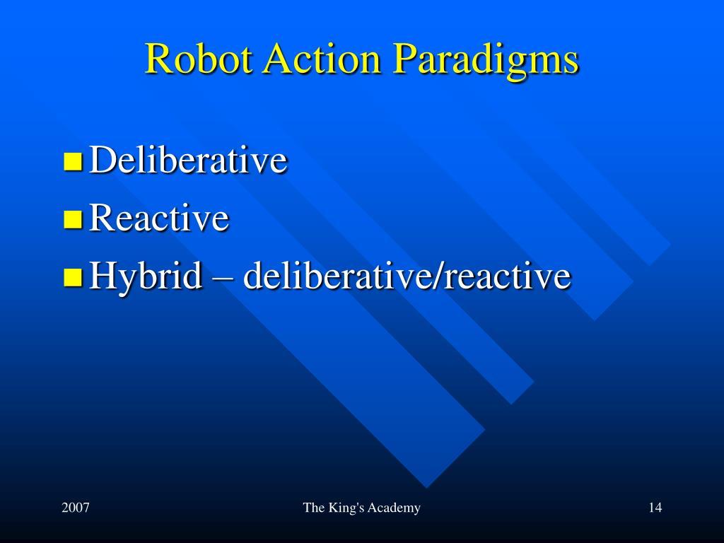 Robot Action Paradigms