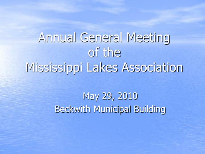 Annual general meeting of the mississippi lakes association l.jpg