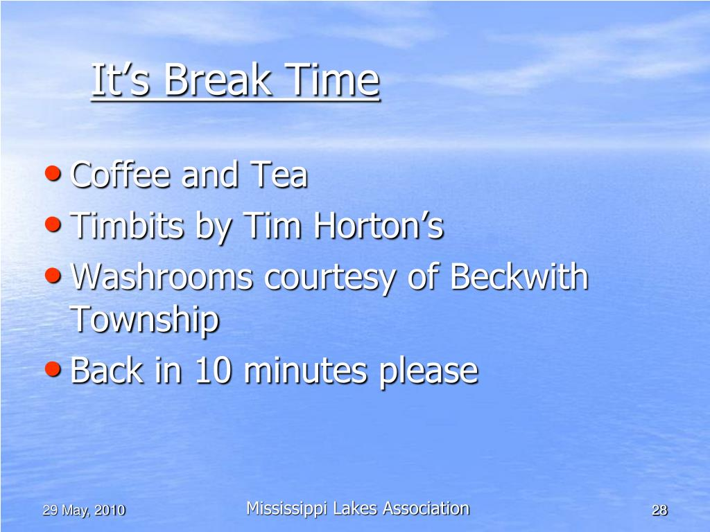 It's Break Time