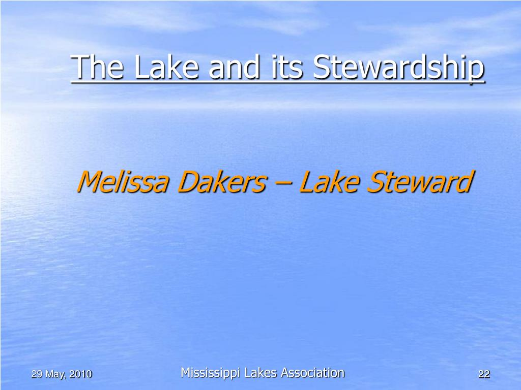 The Lake and its Stewardship