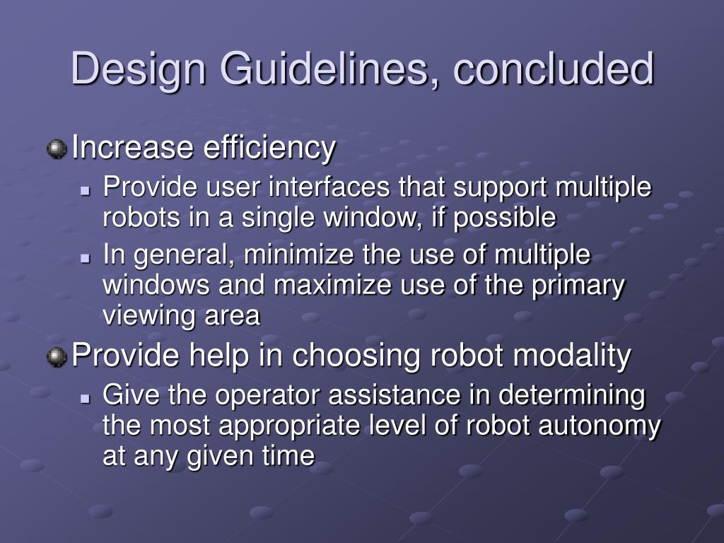Design Guidelines, concluded
