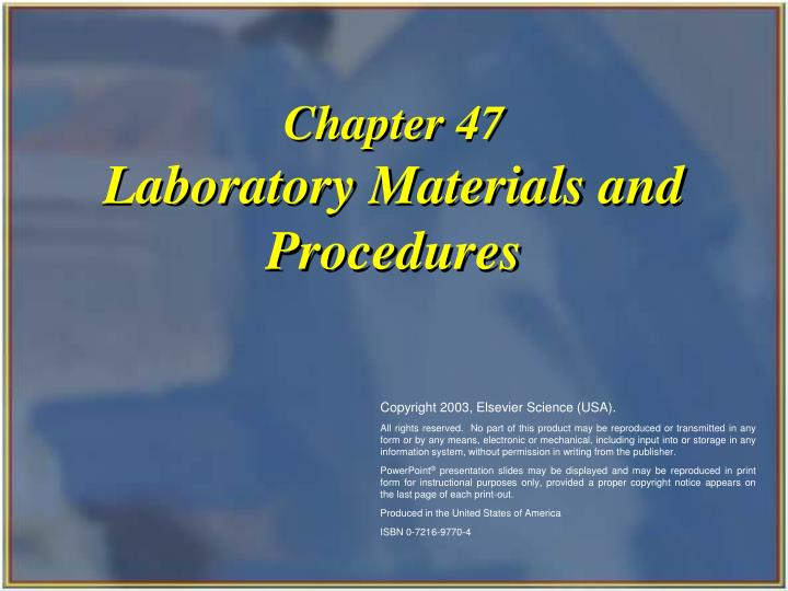 Chapter 47 laboratory materials and procedures l.jpg