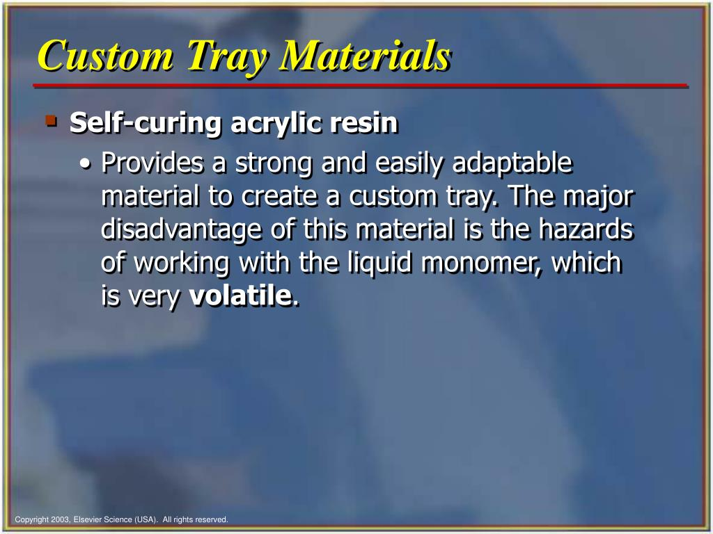 Custom Tray Materials