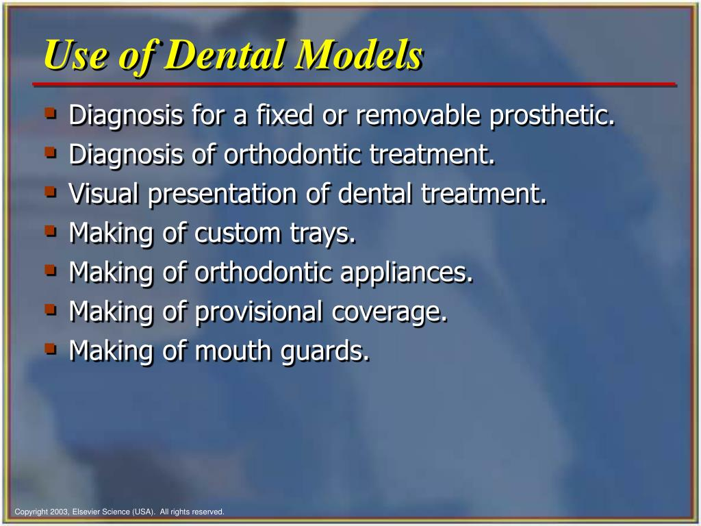 Use of Dental Models
