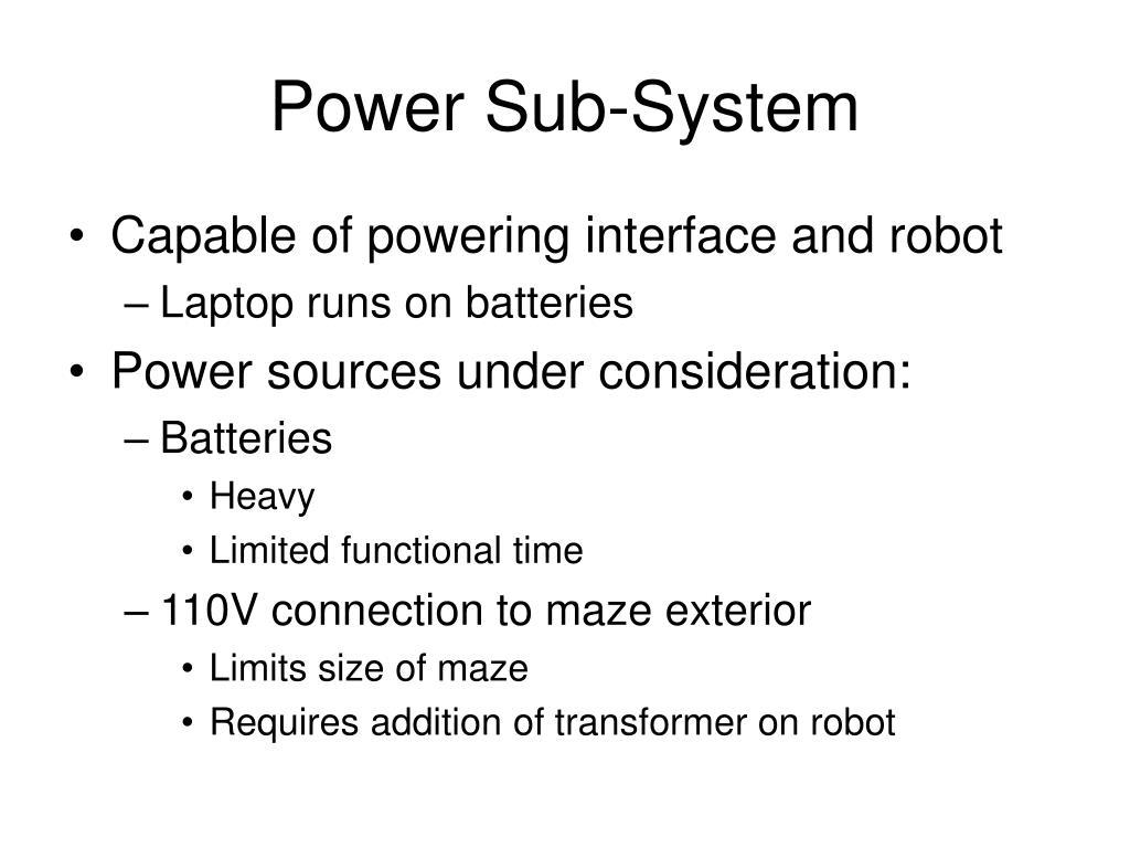 Power Sub-System