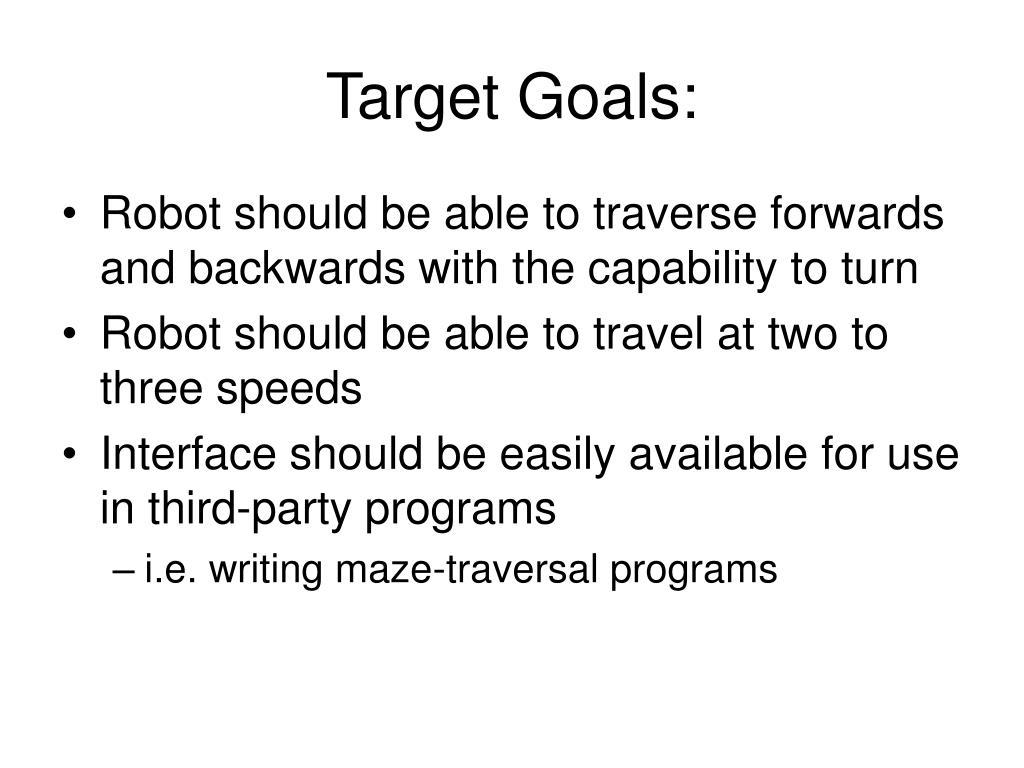 Target Goals: