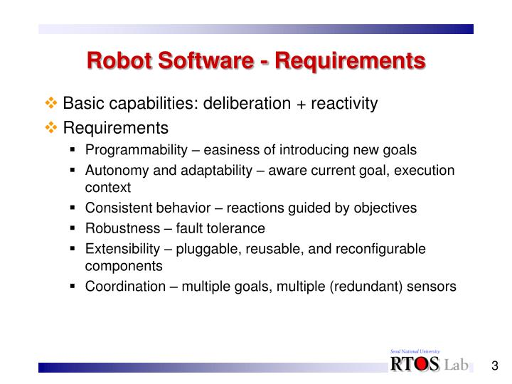 Robot software requirements