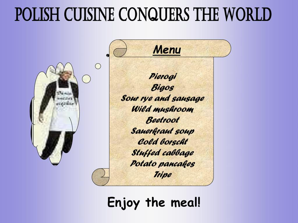 POLISH CUISINE CONQUERS THE WORLD