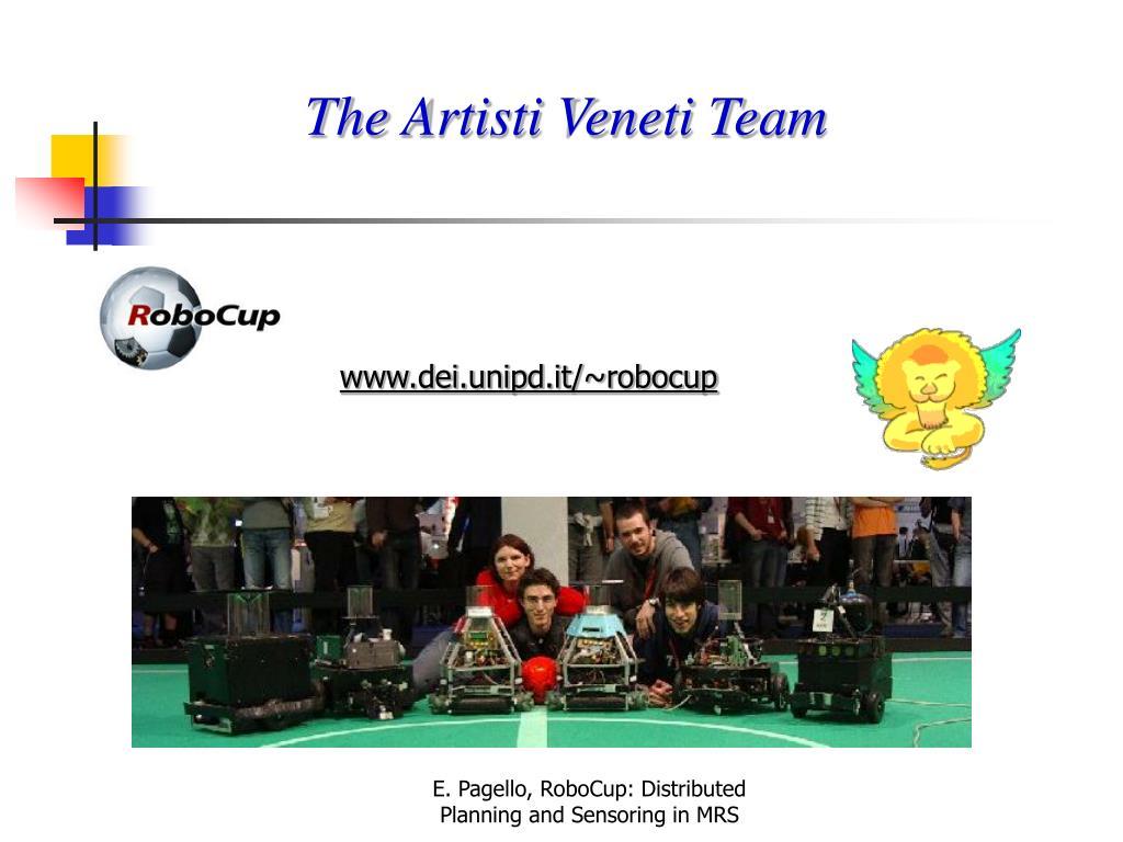 The Artisti Veneti Team