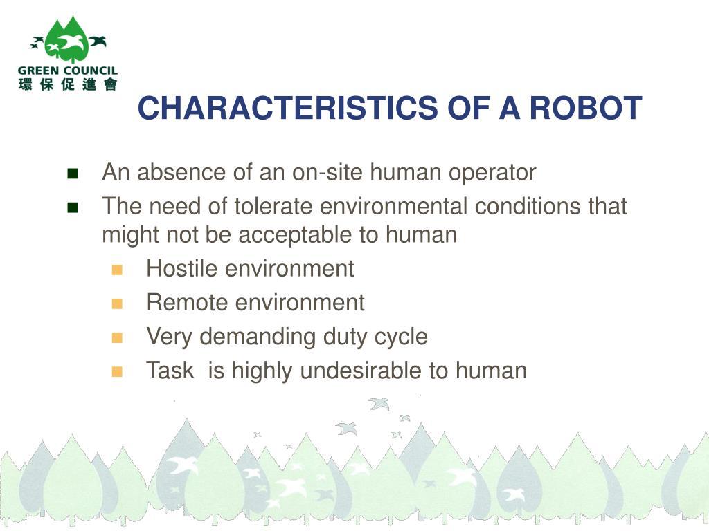 CHARACTERISTICS OF A ROBOT