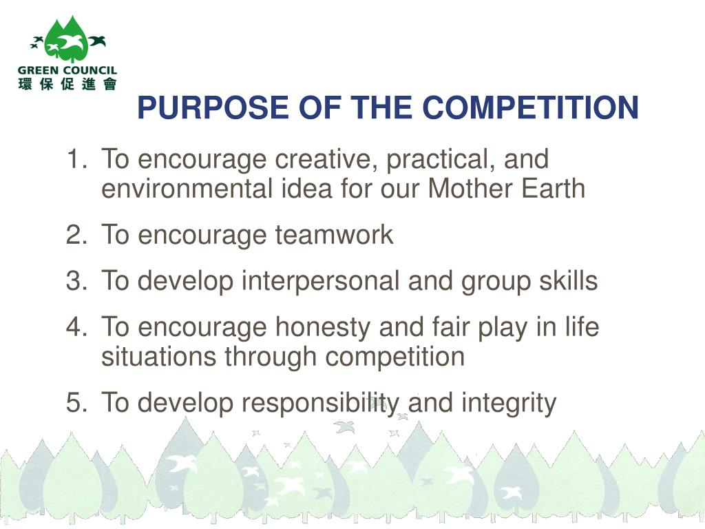 PURPOSE OF THE COMPETITION