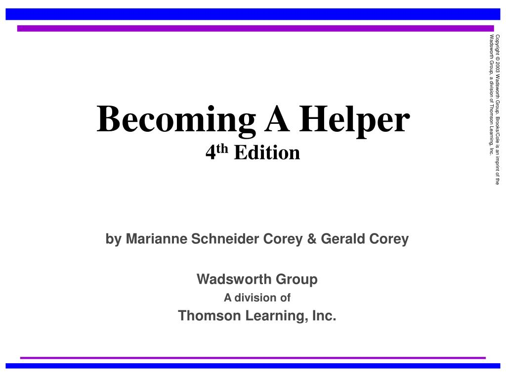 becoming a helper The problems involved in becoming an effective helper and the personal difficulties of working with others are addressed a discussion of motivations for seeking a.